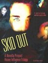 Skid Out (Heavy Influence Trilogy, #0.5)