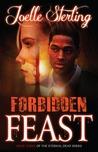 Forbidden Feast (Eternal Dead, #3)