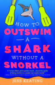 Giveaway Review HOW TO OUTSWIM A SHARK WITHOUT A SNORKLE by JESS KEATING @Jess_Keating @JabberwockyKids