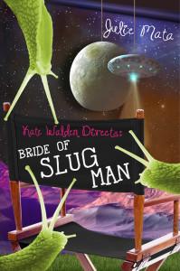 #Giveaway Interview KATE WALDEN DIRECTS: BRIDE OF SLUG MAN by JULIE MATA @juliehmata @DisneyHyperion