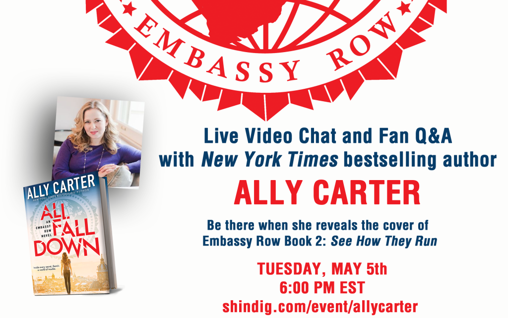 Ally Carter Chat May 5th 6pm EST @OfficiallyAlly #EmbassyRow #SeeHowTheyRun