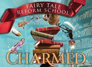 #Giveaway Excerpt FAIRY TALE REFORM SCHOOL- CHARMED by @JenCalonita @JabberwockyKids  #Charmed #FTRS 11.22