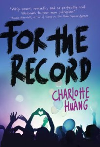 #Giveaway Review FOR THE RECORD by CHARLOTTE HUANG @charlottexhuang @RandomHouseKids 11.28