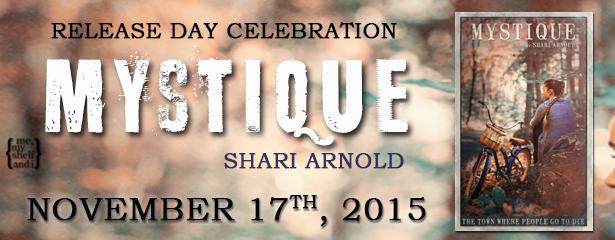 $15 #Giveaway MYSTIQUE by Shari Arnold @ShariLArnold #ReleaseDayBlast
