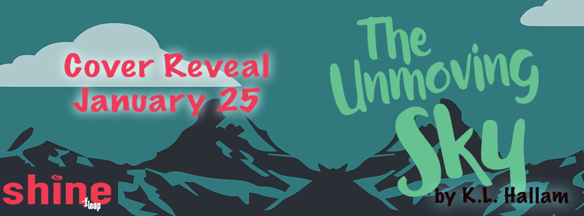 $10 #Giveaway Cover Reveal The Unmoving Sky by K.L. Hallam @love8rockets @LeapBks  1.28