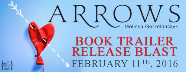 #Giveaway Trailer Reveal: ARROWS by Melissa Gorzelanczyk @MelissaGorzela