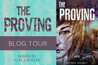 $25 #Giveaway The Proving by Ken Brosky @KenBrosky 2.22