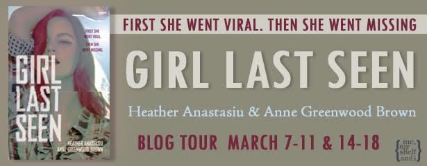 $20 #Giveaway Review GIRL LAST SEEN by Heather Anastasiu & Anne Greenwood Brown