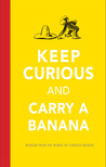 Review Keep Curious and Carry a Banana by H A Rey @HMHKids