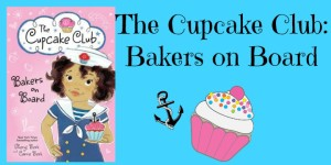 Review Giveaway BAKERS ON BOARD by Sheryl & Carrie Berk @JabberwockyKids 4.15