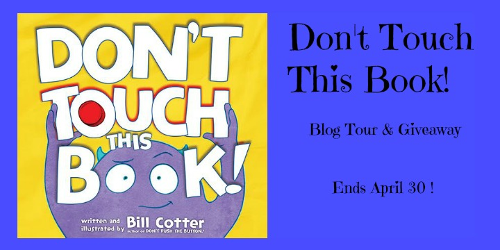 #Giveaway Excerpt Don't Touch This Book By Bill Cotter @Billustration @JabberwockyKids