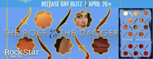 #Giveaway THE ROSE & THE DAGGER by Renée Ahdieh @rahdieh @PenguinTeen 5.3