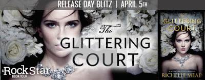 $25 #Giveaway THE GLITTERING COURT by Richelle Mead @RichelleMead @PenguinTeen 4.15