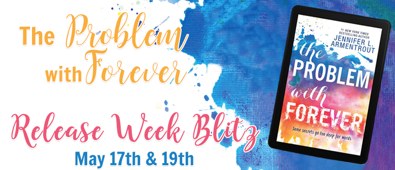 #Giveaway THE PROBLEM WITH FOREVER by Jennifer L. Armentrout @JLArmentrout @HarlequinTeen 5.22