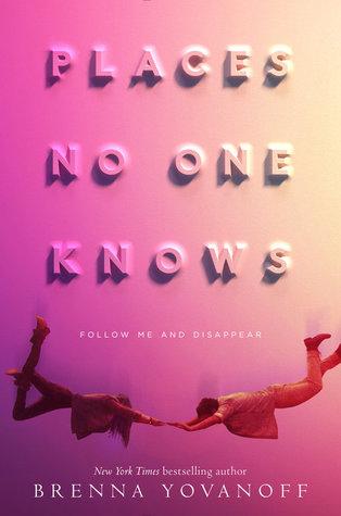 #Review Places No One Knows by Brenna Yovanoff  @brennayovanoff @DelacortePress
