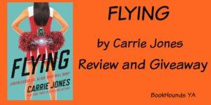 #Giveaway Review FLYING by Carrie Jones @carriejonesbook @TorTeen 7.19