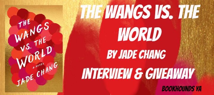 #Giveaway Interview THE WANGS VS THE WORLD By Jade Chang @thejadechang @hmhbooks #WangsvstheWorld