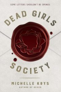 #Giveaway Review DEAD GIRLS SOCIETY by Michelle Krys @MichelleKrys @DelacortePress 12.17