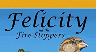 Felicity and the Fire Stoppers by Loralee Evans @EvansLoralee 1.1