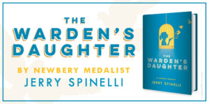 Review THE WARDEN'S DAUGHTER by Jerry Spinelli @JerrySpinelli1 @KnopfBFYR