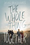 Review THE WHOLE THING TOGETHER by Ann Brashares @AnnBrashares @DelacortePress