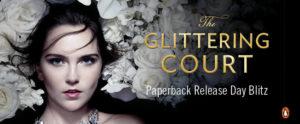 #Giveaway GLITTERING COURT by Richelle Mead @RichelleMead @PenguinTeen 4.7