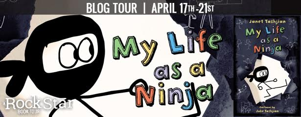 #Giveaway Review MY LIFE AS A NINJA by Janet Tashjian @JanetTashjian @MacKidsBooks