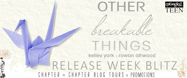 $25 #Giveaway OTHER BREAKABLE THINGS by Kelley York and Rowan Altwood @elixing @xladyowlx @EntangledTeen 4.28