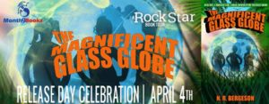#Giveaway THE MAGNIFICENT GLASS GLOBE by N.R. Bergeson @NRBergeson @TantrumBooks 4.17