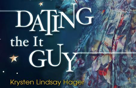 $50 #Giveaway Excerpt Dating the It Guy by Krysten Lindsay Hager @KrystenLindsay 7.23