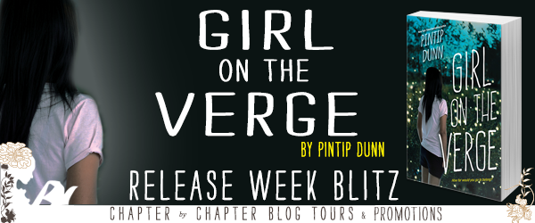 $25 #Giveaway Excerpt Girl on the Verge by Pintip Dunn @pintipdunn @KensingtonBooks ‏7.7