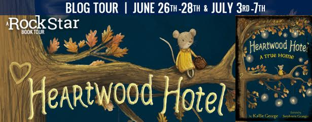 #Giveaway Guest Post HEARTWOOD HOTEL by Kallie George & Stephanie Graegin @DisneyHyperion 7.10