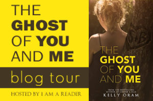 $25 #Giveaway Excerpt The Ghost of You and Me by Kelly Oram @KellyOram 7.26