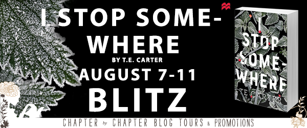 #Giveaway Book Blitz: I Stop Somewhere by T.E. Carter @TECarter7 @FeiwelFriends 8.18