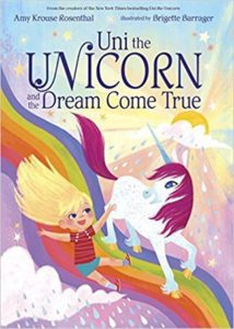 #Giveaway Review UNI THE UNICORN and THE DREAM COME TRUE by Amy Krouse Rosenthal @missamykr @randomhousekids