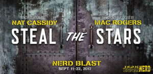 #Giveaway STEAL THE STARS by Mac Rogers and Nat Cassidy @MacWrites @NatCassidy @TorBooks 10.16
