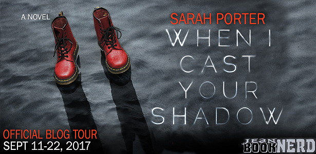 - 5 Winners will receive a Copy of WHEN I CAST YOUR SHADOW by Sarah Porter.
